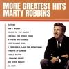Couverture de l'album Marty Robbins: More Greatest Hits