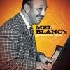 Couverture de l'album Mel Blanc's Greatest Hits (Remastered)