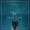 Couverture de l'album We Come Apart