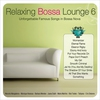 Cover of the album Relaxing Bossa Lounge 8