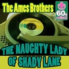 Cover of the album The Naughty Lady of Shady Lane (Digitally Remastered) - Single