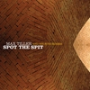 Cover of the album Spot the Spit