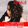 Cover of the track I Ain't Sorry