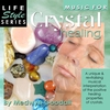 Cover of the album Life Style Series: Music for Crystal Healing