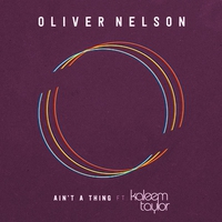 Cover of the track Ain't a Thing (feat. Kaleem Taylor) - Single