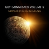 Cover of the album Get Connected, Vol. 2 (Compiled By DJ Kali & Injection)