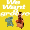 Cover of the album We Want Groove