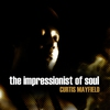 Cover of the album Curtis Mayfield - The Impressionist of Soul
