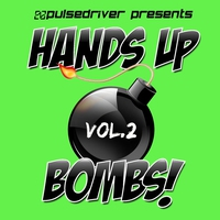 Cover of the track Hands Up Bombs!, Vol. 2 (Pulsedriver Presents)