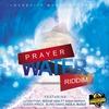 Cover of the album Prayer Water Riddim - EP