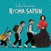 Couverture de l'album Rroma Sapien