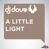 Couverture de l'album A Little Light (Remixes) - EP