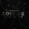 Cover of the album Love Me Like You Do - EP