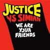 Couverture de l'album We Are Your Friends