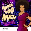 Cover of the album Never Too Much (The Dance Remixes)