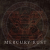 Couverture de l'album Mercury Rust