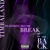 Cover of the album Break Ya Back (feat. Dev) - Single