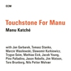 Cover of the album Touchstone for Manu