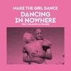 Couverture de l'album Dancing in Nowhere (feat. Solange La Frange) - Single