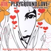 Couverture de l'album Playground Love - EP