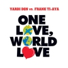 Couverture du titre One Love, World Love