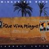 Cover of the album ¡Que Viva Mingus!