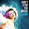 Cover of the album Don't Stop The Music - A Disco Experience