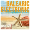 Couverture de l'album Balearic Electronic (Percussive Tech-House Tracks)