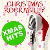 Cover of the album Christmas Rockabilly Xmas Hits