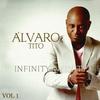 Cover of the album Infinity - Álvaro Tito, Vol. 1