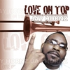 Couverture du titre Love On Top (feat. Lisa Knowles & Shontelle Norman)