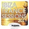 Cover of the album Ibiza Trance Sessions 2011