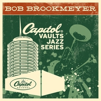 Cover of the track The Capitol Vaults Jazz Series: Bob Brookmeyer (Remastered)
