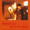 Cover of the album Smooth Jazz - The Best of Darren Motamedy