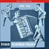 Cover of the album The Best of French Accordion Classics / Recordings 1930 - 1941