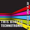 Couverture du titre This Beat Is Technotronic (High Level Mix) [feat. Daisy Dee]