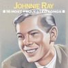 Cover of the album 16 Most Requested Songs: Johnnie Ray