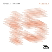 Cover of the track 15 Years of Terminal M - The a-Sides, Vol. 1