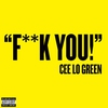 Couverture de l'album F**k You - Deluxe Single