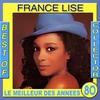 Couverture de l'album Best of Collector: France Lise (Le meilleur des années 80)