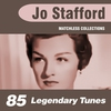 Cover of the album 85 Legendary Tunes (The Ultimate Best of Jo Stafford Collection)