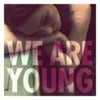 Couverture du titre We Are Young