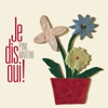 Cover of the album Je dis oui!