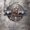 Cover of the album Lucky to Be Alive