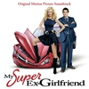 Cover of the album My Super Ex-Girlfriend (Original Motion Picture Soundtrack)