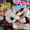 Couverture de l'album Dance Dance Dance - Single