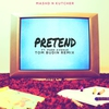 Cover of the album Pretend (Tom Budin Remix) [feat. Park Avenue] - Single
