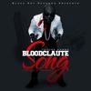 Couverture de l'album Bloodclaute Song - Single