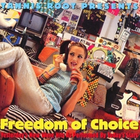 Couverture du titre Freedom of Choice: Yesterdays New Wave Hits as Performed by Todays Stars