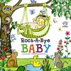 Cover of the album Rock a Bye Baby